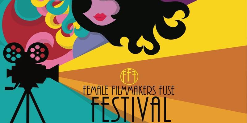 Female Filmmakers Fuse Film Festival
